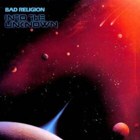 Bad Religion – Into The Unknown (1983)
