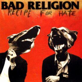 Bad Religion – Recipe For Hate (1993)