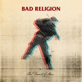 Bad Religion – The Dissent Of Man (2010)