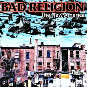 Bad Religion – The New America (2000)
