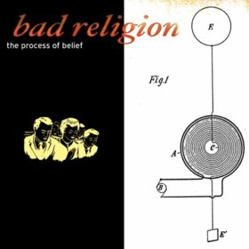 Bad Religion – The Process Of Belief (2002)