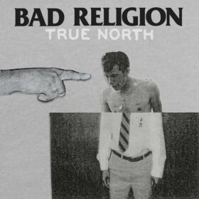 Bad Religion – True North (2013)