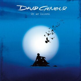 David Gilmour – On An Island (2006)