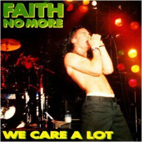 Faith No More – We Care A Lot (1985)