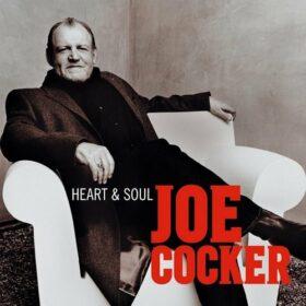 Joe Cocker – Heart & Soul (2004)