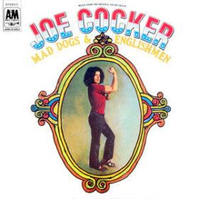 Joe Cocker – Mad Dogs & Englishmen (Live) (1970)