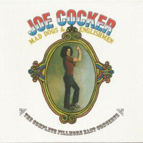 Joe Cocker – Mad Dogs & Englishmen, The Complete Fillmore East Concerts, 1970 (2006)