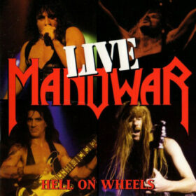 Manowar – Hell On Wheels (1997)