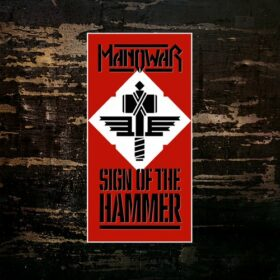 Manowar – Sign of the Hammer (1984)