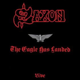 Saxon – The Eagle Has Landed (1982)