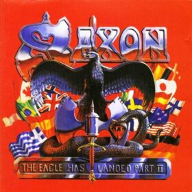 Saxon – The Eagle Has Landed – Part II (1996)