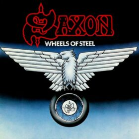 Saxon – Wheels of Steel (1980)