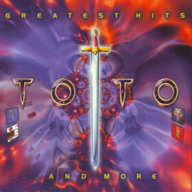 Toto – Greatest Hits… And More (2002)