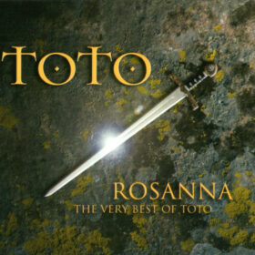 Toto – Rosanna – The Very Best Of (2005)