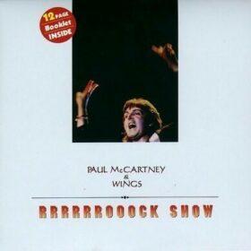 Paul McCartney and Wings – Rrrrooock Show (1976)