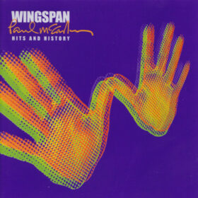 Paul McCartney and Wings – Wingspan, Hits And History (2001)