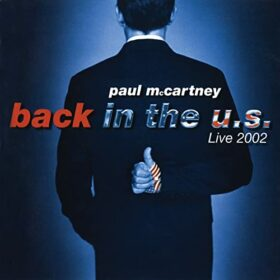 Paul McCartney – Back In The U.S. (2002)