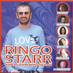 Ringo Starr And His All-Starr Band – Live 2006 (2008)