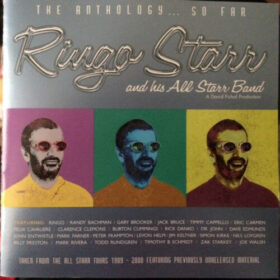 Ringo Starr And His All-Starr Band – The Anthology… So Far (2001)
