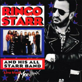 Ringo Starr And His All-Starr Band – Volume 2 – Live From Montreux (1993)