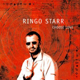 Ringo Starr – Choose Love (2005)