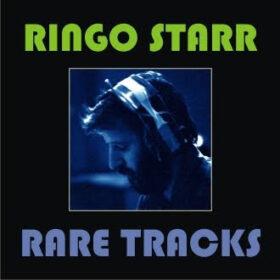Ringo Starr – Rare Tracks (2006)