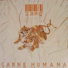 Zero – Carne Humana (1987)