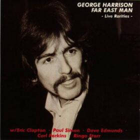 George Harrison – Far East Man (1991)