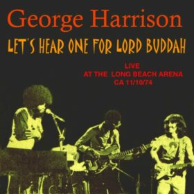 George Harrison – Let's Hear One For Lord Buddha (1974)