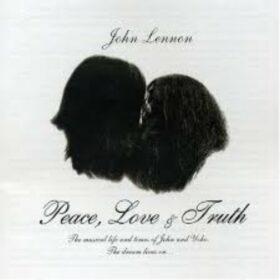 John Lennon – Peace, Love & Truth (2005)