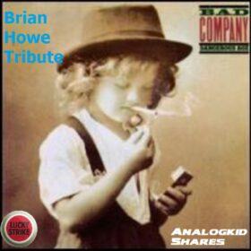 Bad Company – Brian Howe Tribute (2020)