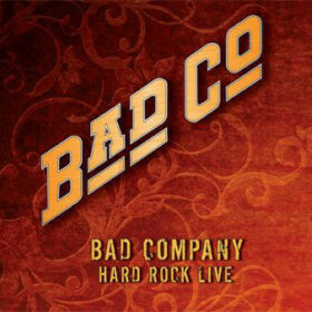 Bad Company – Hard Rock Live 2008 (2010)