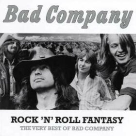 Bad Company – Rock 'N' Roll Fantasy – The Very Best Of (2015)
