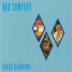 Bad Company – Rough Diamonds (1982)
