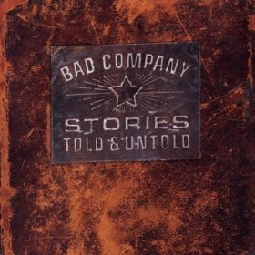 Bad Company – Stories Told & Untold (1996)