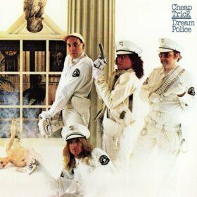 Cheap Trick – Dream Police (1979)