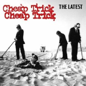 Cheap Trick – The Latest (2009)
