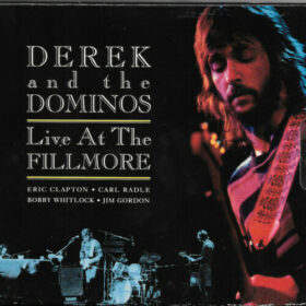 Derek and the Dominos – Live at the Fillmore 1970 (1994)