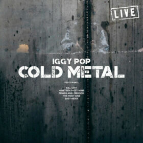 Iggy Pop – Cold Metal Live (2019)