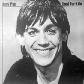 Iggy Pop – Lust For Life (1977)