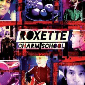 Roxette – Charm School (2011)