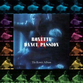 Roxette – Dance Passion: The Remix Album (1987)