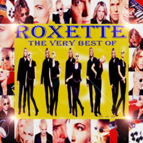 Roxette – The Very Best Of Roxette (2011)
