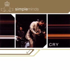 Simple Minds – Cry (2002)