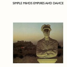 Simple Minds – Empires and Dance (1980)