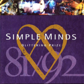 Simple Minds – Glittering Prize 81-92 (1992)