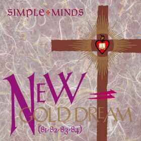 Simple Minds – New Gold Dream (81-82-83-84) (1982)