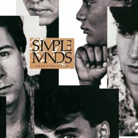 Simple Minds – Once Upon a Time (1985)