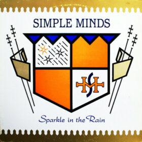 Simple Minds – Sparkle in the Rain (1984)
