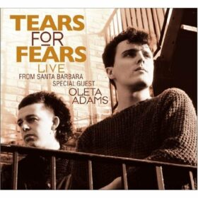 Tears For Fears – Live From Santa Barbara (2010)